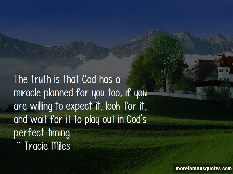 God Perfect Timing Quotes Top 12 Quotes About God Perfect Timing
