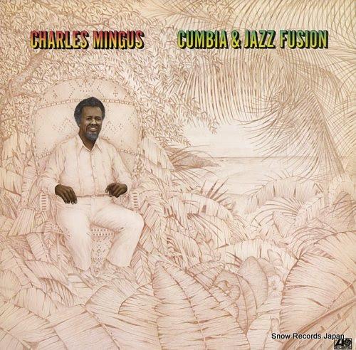 チャールズ・ミンガス|cumbia & jazz fusion