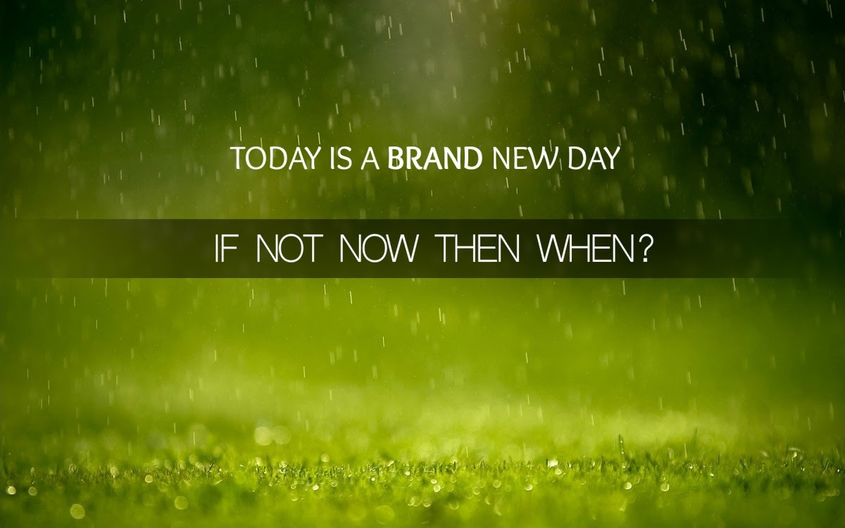 A Brand New Day Quote Quote Number 606329 Picture Quotes