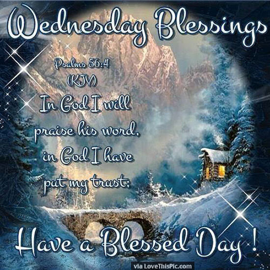 Wednesday Blessings Psalm 564 Pictures Photos And Images For