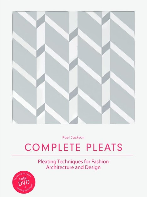 Complete Pleats By Paul Jackson Publisher S Giveaway