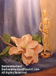 Manikin and Magnolia by Barbara Haviland Texas Artist by Barbara Haviland Oil ~ 18 x 14