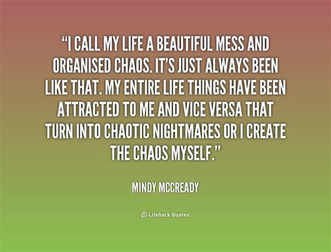 Lifes A Beautiful Mess Quotes