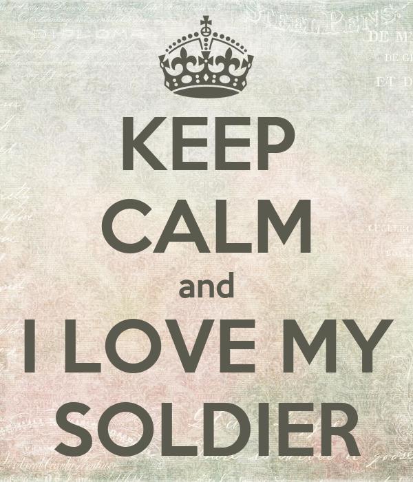Love My Soldier Quotes Love My Soldier Quotes Quotesgram