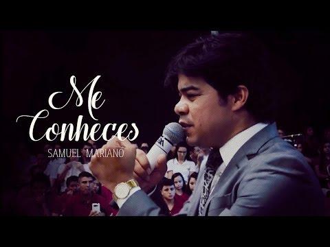 Samuel Mariano - Me Conheces