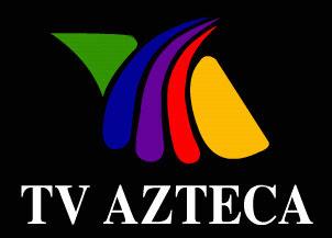 México: TV Azteca