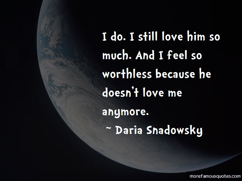 He Doesnt Love Me Anymore Quotes Top 2 Quotes About He Doesnt