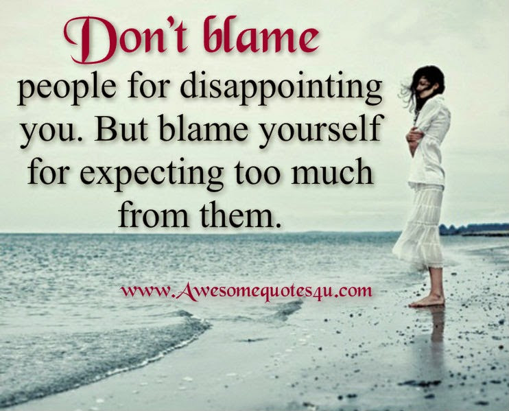Quotes About Disappointing Yourself 27 Quotes