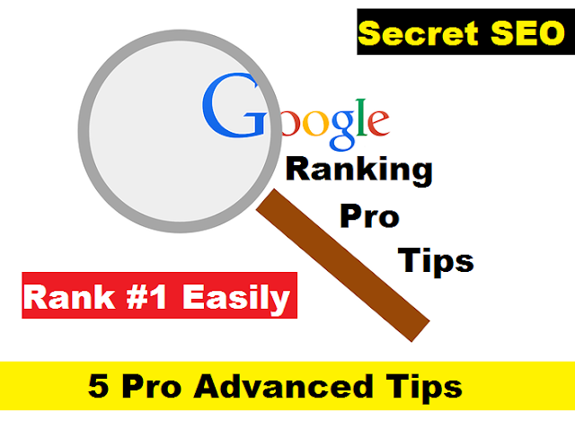 5 Pro Advanced Tips To Rank Higher On Google 2020