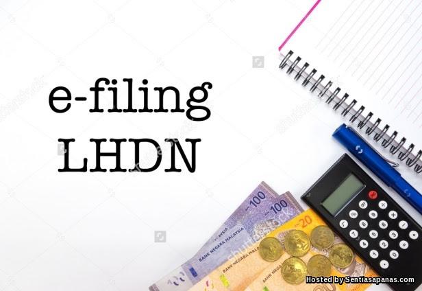 Panduan Mengisi E-Filling Online Borang Cukai LHDN - Sembang Maniac