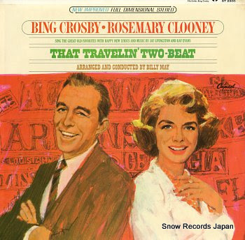 CROSBY, BING & ROSEMARY CLOONY that travelin' two-beat