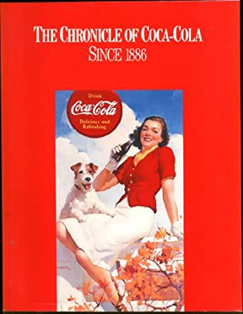 The Chronicle of Coca-Cola Since 1886 brochure ca 1990s at ...
