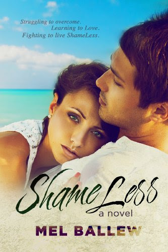 ShameLess by Mel Ballew