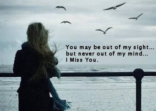 Best Breakup Quote You May Be Out Of My Sight But Never Out Of My