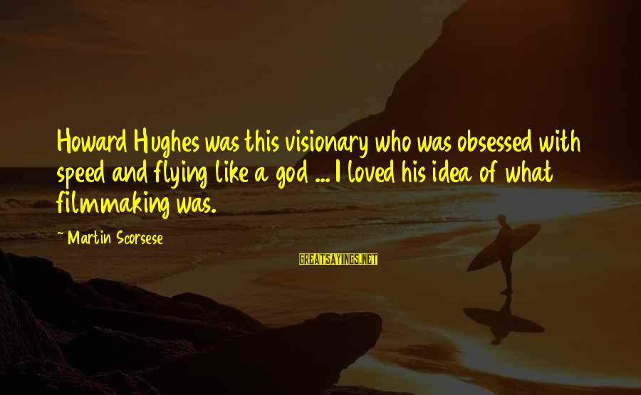 Howard Hughes Flying Quotes Top 2 Famous Sayings About Howard