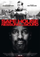 Safe House - Nessuno è al sicuro - visualizza locandina ingrandita