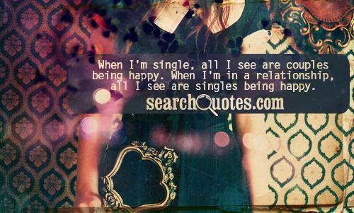 Quotes About Happily Single 15 Quotes
