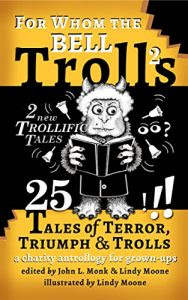 For Whom the Bell Trolls by Lindy Moone