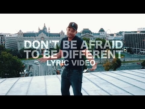 Logic feat. Will Smith - Don't Be Afraid To Be Different (Lyric Video)