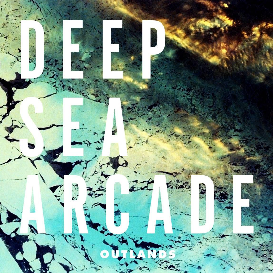 Outlands by Deep Sea Arcade