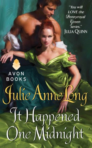 It Happened One Midnight: Pennyroyal Green Series by Julie Anne Long