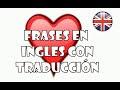 Frases Motivadoras De Amor En Ingles Y Espanol