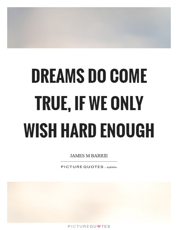 Wish Come True Quotes Sayings Wish Come True Picture Quotes