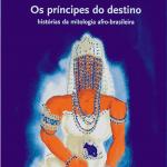 os príncipes 150x150 Dicas de livros infantis para celebrar a cultura afro brasileira
