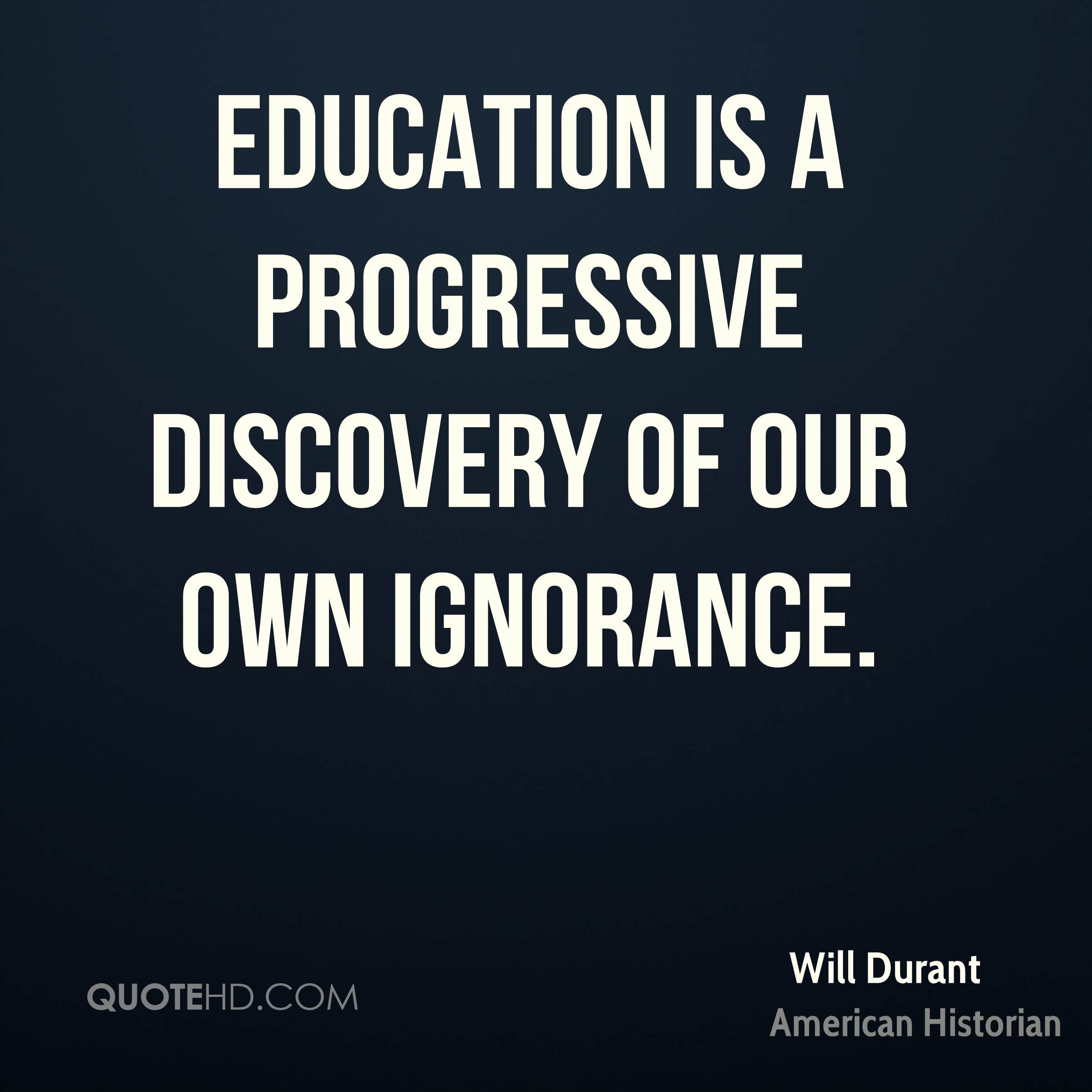 Will Durant Education Quotes Quotehd