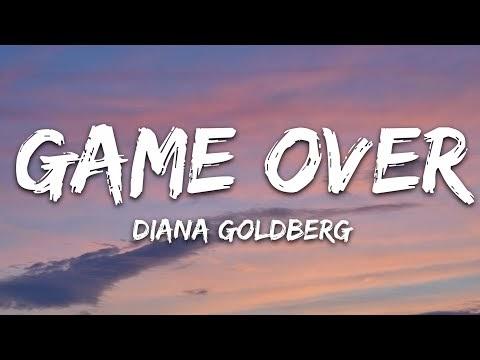 Diana Goldberg - GAME OVER (Lyrics)