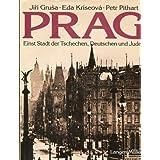 Prag. Einst Stadt der Tschechen, Deutschen und Juden