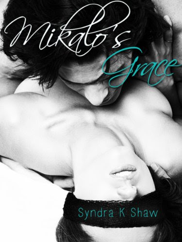 Mikalo's Grace (The Mikalo Chronicles) by Syndra K. Shaw