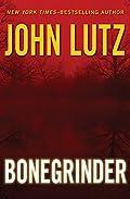 Bonegrinder by John Lutz