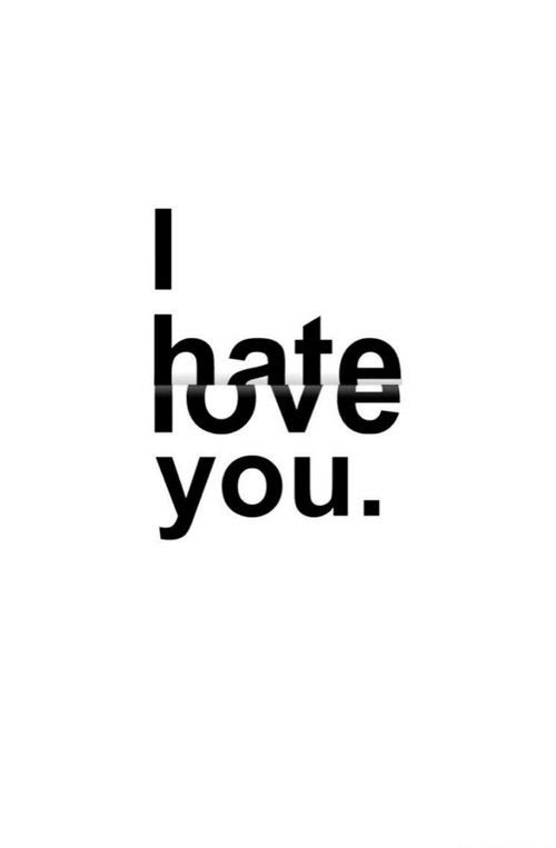 I Hate You But I Love You Pictures Photos And Images For Facebook