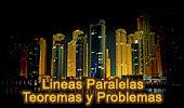 Líneas Paralelas: Teoremas y Problemas.