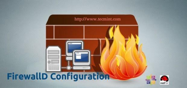 Configure and Use FirewallD