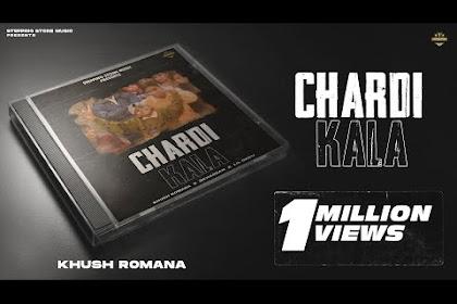 Chardi Kala Khush Romana Lyrics New Punjabi Song