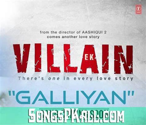 galliyan mp song  ek villain  mp song