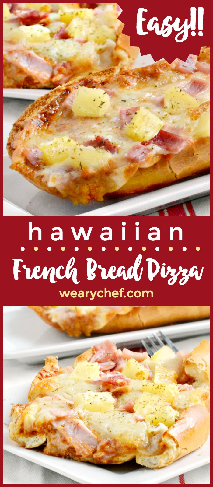 Hawaiian French Bread Pizza - The Weary Chef