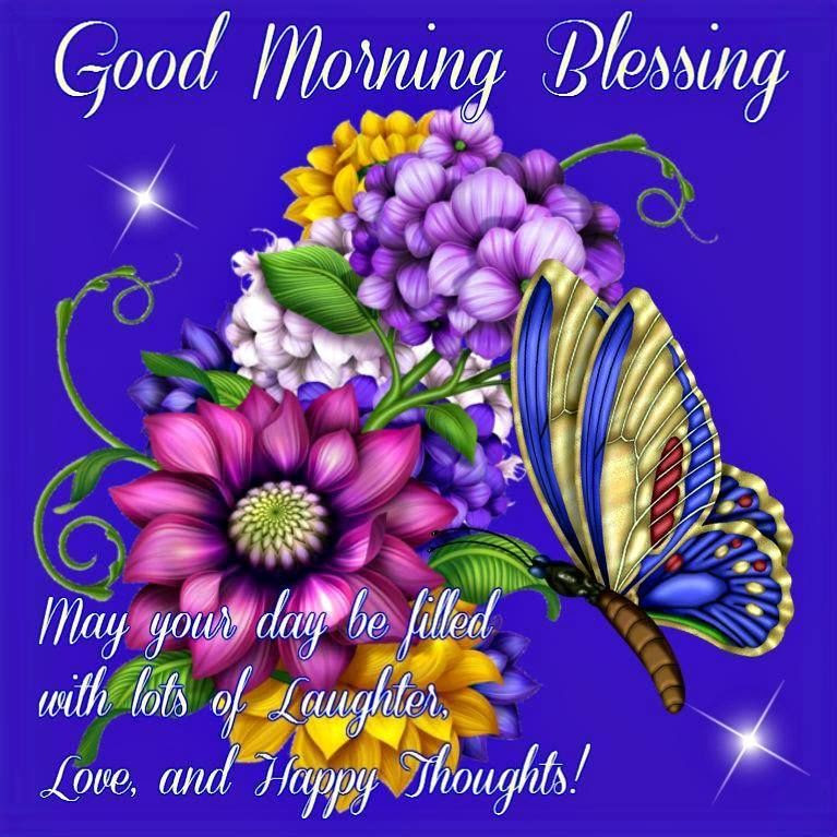 Good Morning Blessings May Your Day Be Filled With Laughter Pictures