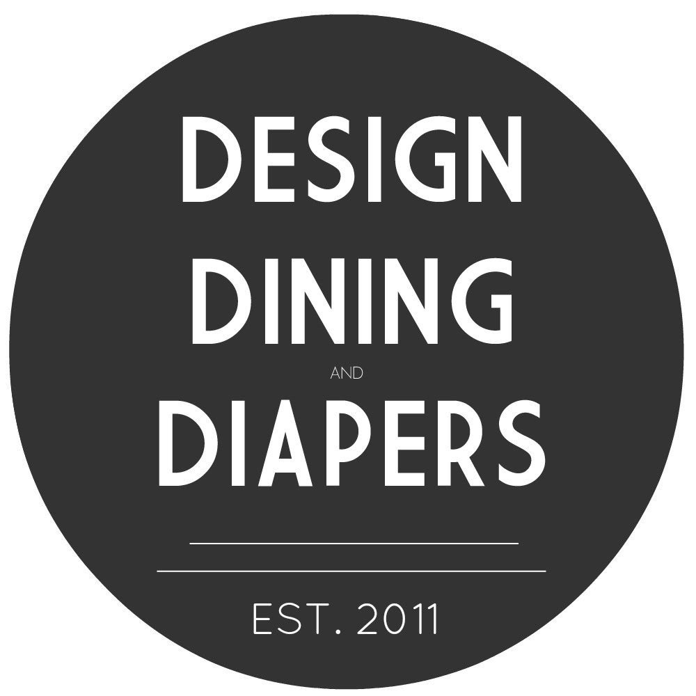 Design, Dining and Diapers