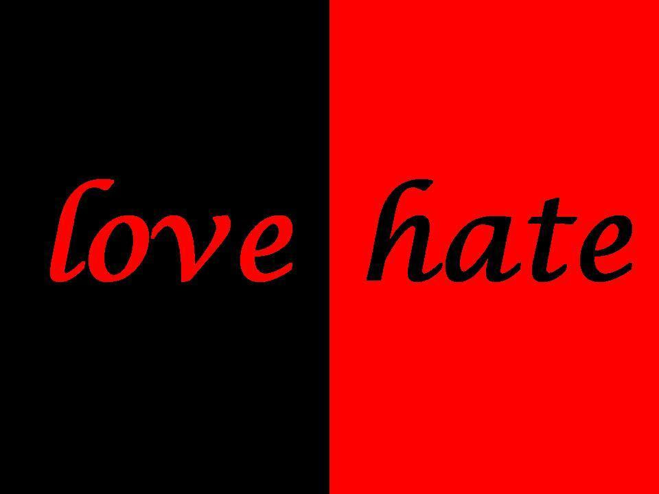 Hate Love Relationships Images Love Hate Hd Wallpaper And Background