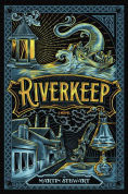 Title: Riverkeep, Author: Martin Stewart