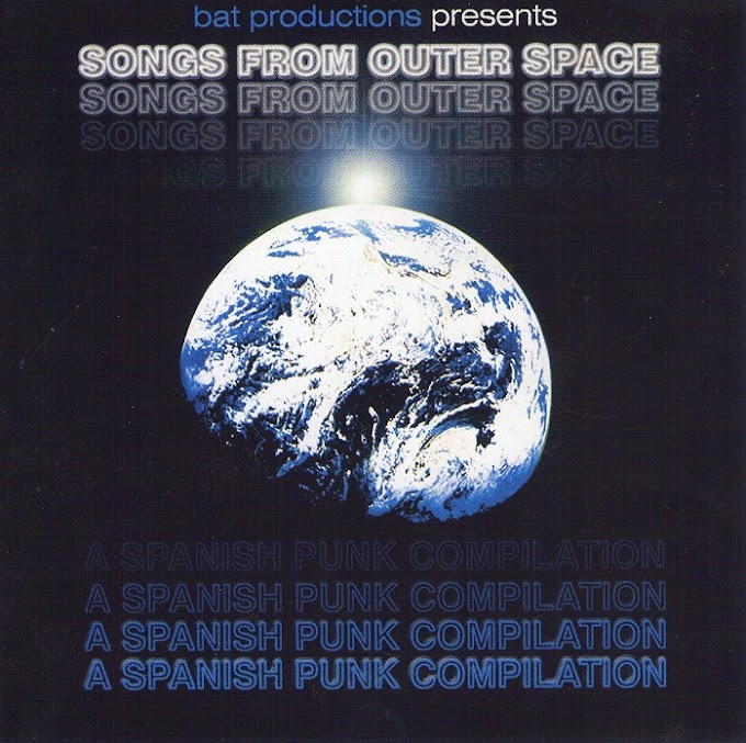 <center>VA - Songs From Outer Space, A Spanish Punk Compilation (199x)</center>