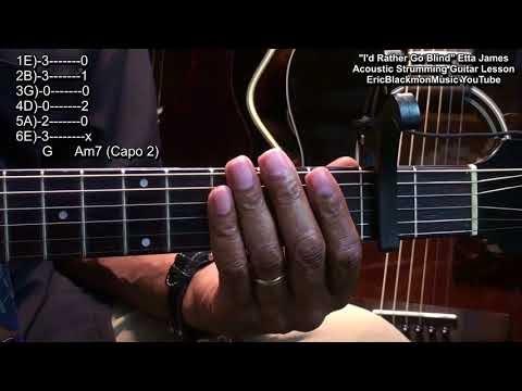 I\'d Rather Go Blind CHORDS Etta James EASY no capo Beginners | Easy ...
