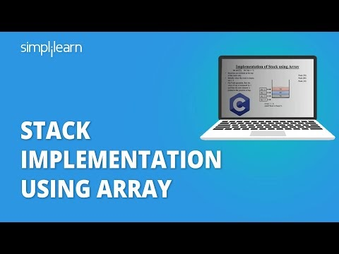 Stack Implementation Using Array | Implementing Stack Using Array | Data Structures | Simplilearn
