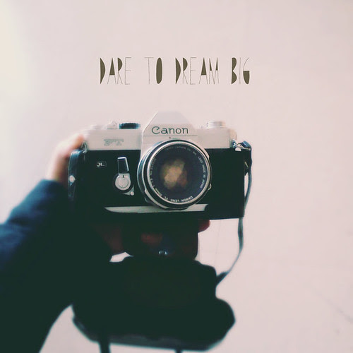 59/365  - Dare to Dream Big by Joana C.
