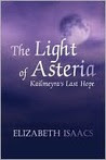 The Light of Asteria: Kailmeyra's Last Hope