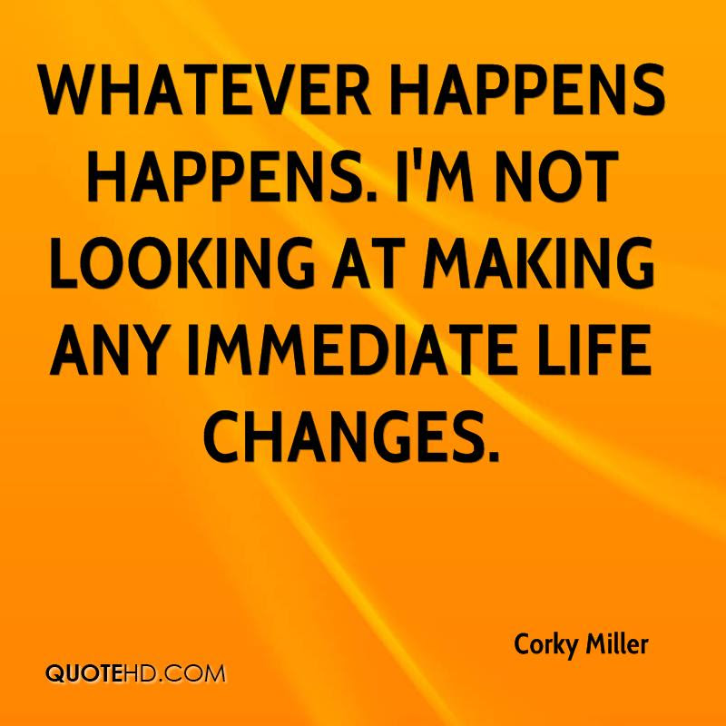 Corky Miller Quotes Quotehd