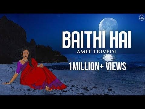 बैठी है Baithi Hai Song Lyrics- Amit Trivedi